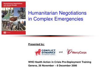 Humanitarian Negotiations in Complex Emergencies