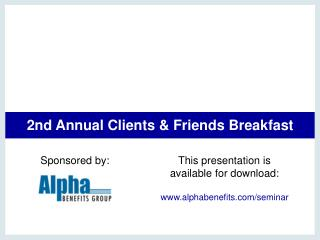 2nd Annual Clients  Friends Breakfast