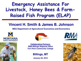 Emergency Assistance For Livestock, Honey Bees  Farm-Raised Fish Program ELAP