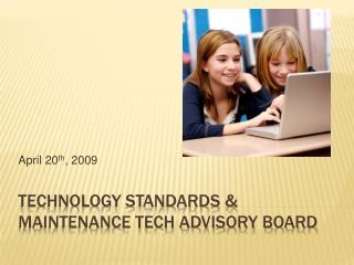 Technology Standards  Maintenance Tech Advisory Board