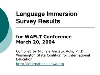 Language Immersion  Survey Results