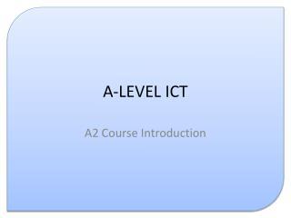 A-LEVEL ICT