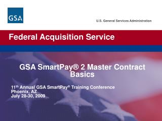 GSA SmartPay  2 Master Contract Basics