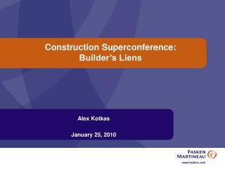 Construction Superconference:  Builder s Liens