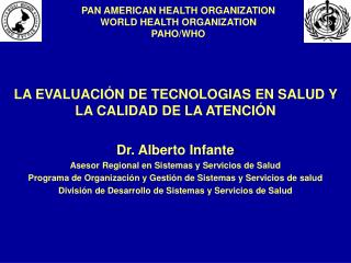 PAN AMERICAN HEALTH ORGANIZATION WORLD HEALTH ORGANIZATION PAHO