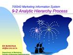 705342 Marketing Information System 9-2 Analytic Hierarchy Process
