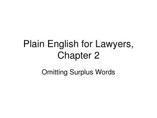 Plain English for Lawyers, Chapter 2
