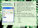 Creating your Home Directory