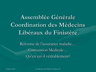 Assembl e G n rale Coordination des M decins Lib raux du Finist re