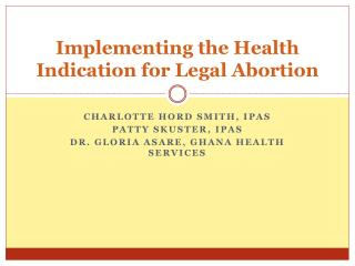 Implementing the Health Indication for Legal Abortion