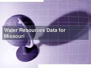 Water Resources Data for Missouri