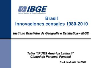 Brasil Innovaciones censales 1980-2010