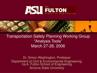 Transportation Safety Planning Working Group  Analysis Tools  March 27-28, 2006