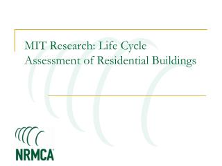 MIT Research: Life Cycle Assessment of Residential Buildings