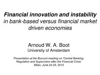 Financial innovation and instability in bank-based versus financial market driven economies