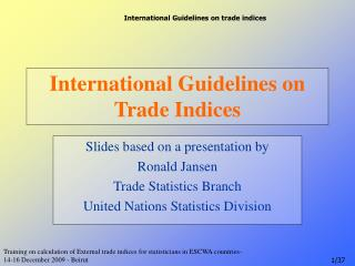 International Guidelines on Trade Indices