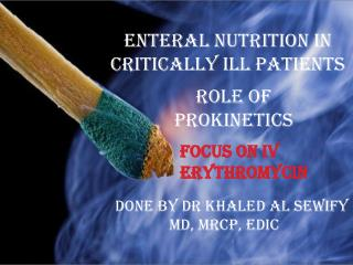 Enteral Nutrition In Critically Ill Patients