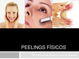 Peelings F sicos