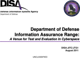 Department of Defense Information Assurance Range: A Venue for Test and Evaluation In Cyberspace