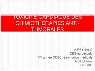 TOXICITE CARDIAQUE DES CHIMIOTHERAPIES ANTI-TUMORALES