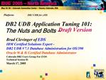 DB2 UDB Application Tuning 101: The Nuts and Bolts   Draft Version