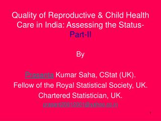 Quality of Reproductive  Child Health Care in India: Assessing the Status- Part-II