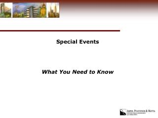 Special Events    What You Need to Know