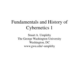 Fundamentals and History of Cybernetics 1