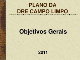 PLANO DA  DRE CAMPO LIMPO