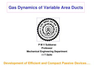 Gas Dynamics of Variable Area Ducts