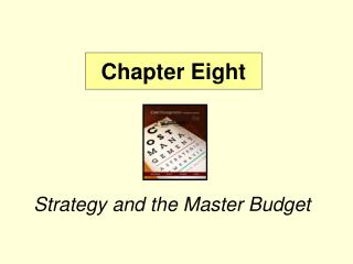 Strategy and the Master Budget