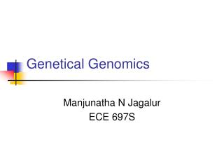 Genetical Genomics