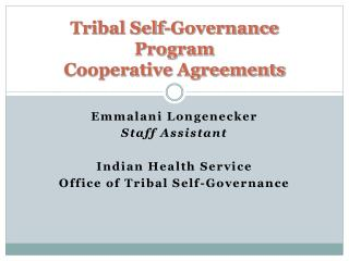 Tribal Self-Governance Program Cooperative Agreements