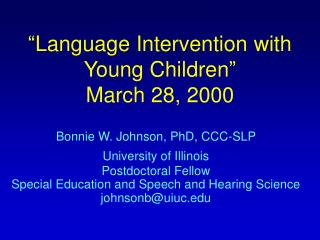 Language Intervention with Young Children   March 28, 2000