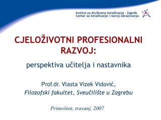 Institut za dru tvena istra ivanja   Zagreb Centar za istra ivanje i razvoj obrazovanja