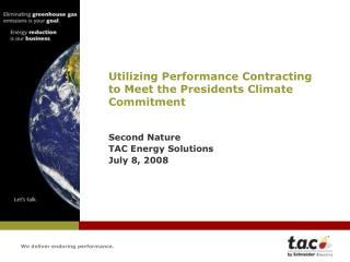 Utilizing Performance Contracting  to Meet the Presidents Climate Commitment