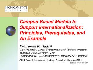 Campus-Based Models to Support Internationalization: Principles, Prerequisites, and An Example