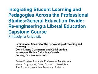 Integrating Student Learning and Pedagogies Across the Professional Studies