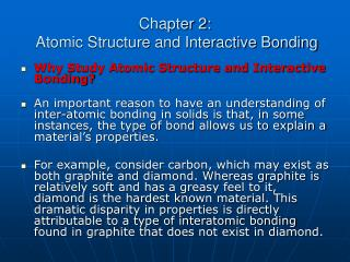 Chapter 2:  Atomic Structure and Interactive Bonding