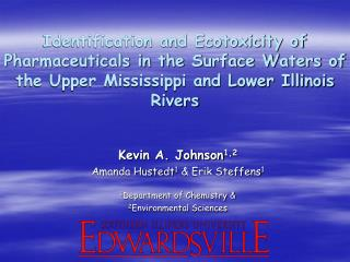 Identification and Ecotoxicity of Pharmaceuticals in the Surface Waters of the Upper Mississippi and Lower Illinois Rive