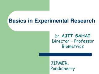 Basics in Experimental Research