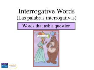 Interrogative Words