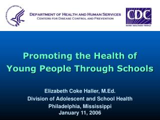 Promoting the Health of  Young People Through Schools