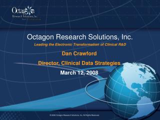 Octagon Research Solutions, Inc. Leading the Electronic Transformation of Clinical RD