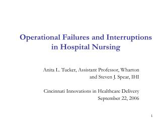 Operational Failures and Interruptions in Hospital Nursing
