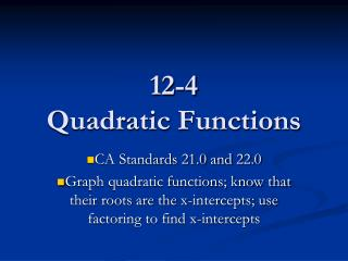 12-4 Quadratic Functions