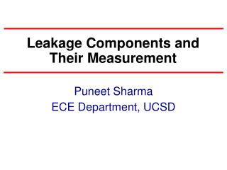 Leakage Components and Their Measurement