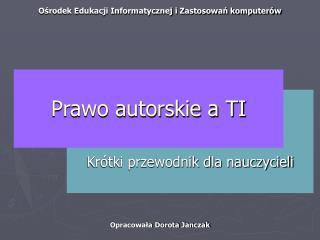 Prawo autorskie a TI