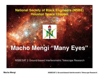 National Society of Black Engineers NSBE                            Houston Space Chapter