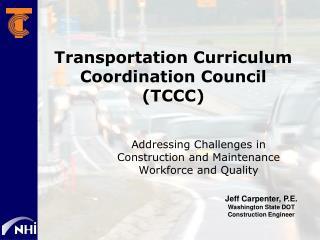 Transportation Curriculum Coordination Council TCCC